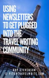 using newletters to plug into travel writing link