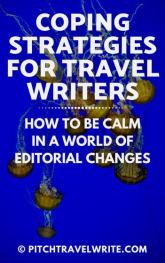 coping strategies for travel writers in a world of editorial changes