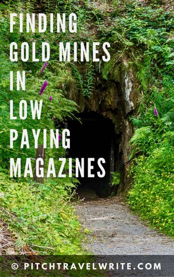finding gold mines in low paying magazines