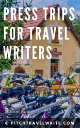 here's how to get press trips for travel writers