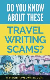 do you know about these travel writing scams?