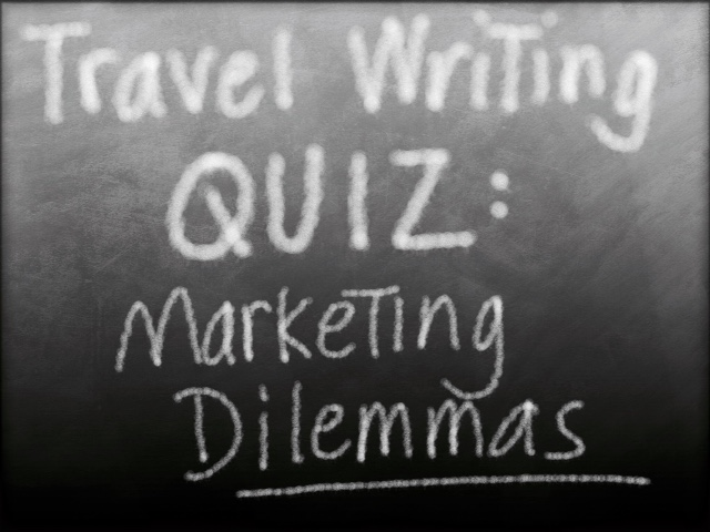 travel writing quiz about marketing and sales issues