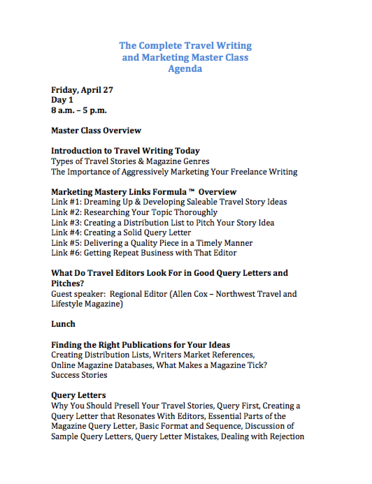 Agenda for 3 day travel writing and marketing master class heres our agenda for the 3 day master class as you will see we pile a lot of important stuff into these three days it really is a travel writing spiritdancerdesigns Image collections