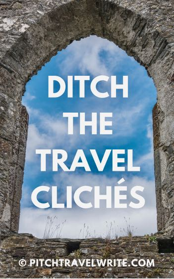 ditch the travel cliches link