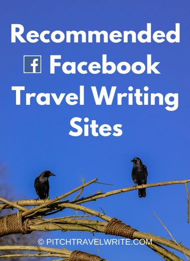 these are my recommended facebook travel writing sites