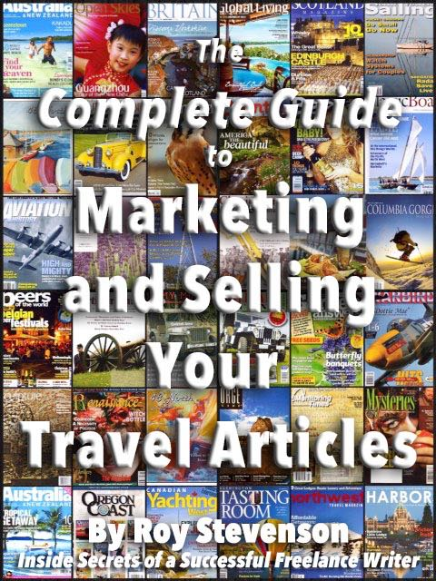 the complete guide to marketing and selling your travel stories