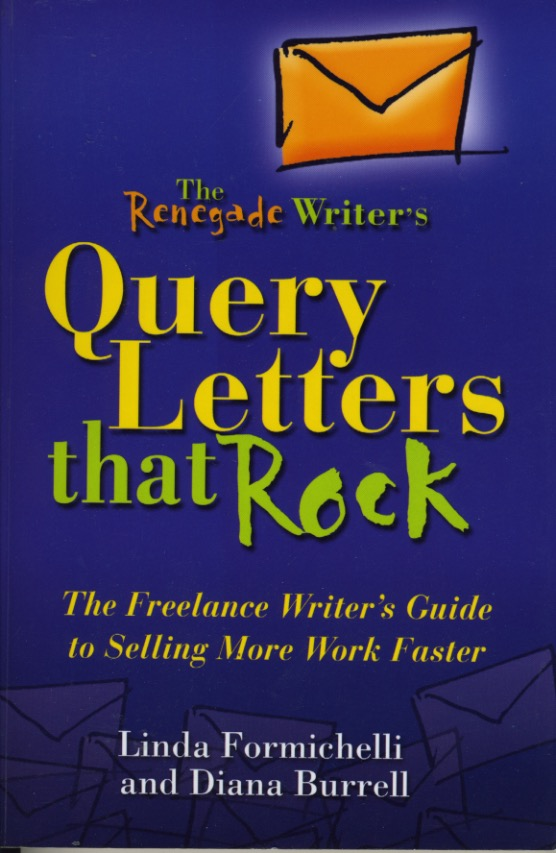 query letter books query letters that rock authors linda formichelli diana burrell 2006