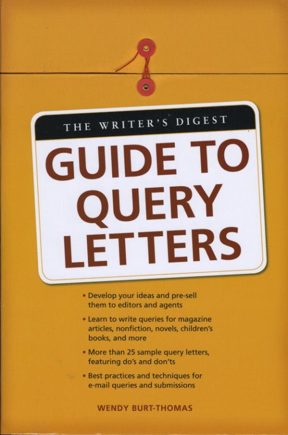 The best query letter books to improve your travel writing pitches query letter books the writers digest guide to query letters author wendy burt thomas 2008 spiritdancerdesigns Images