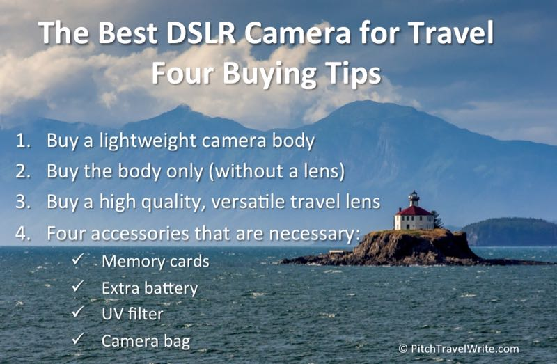 four tips for buying the best dslr for travel