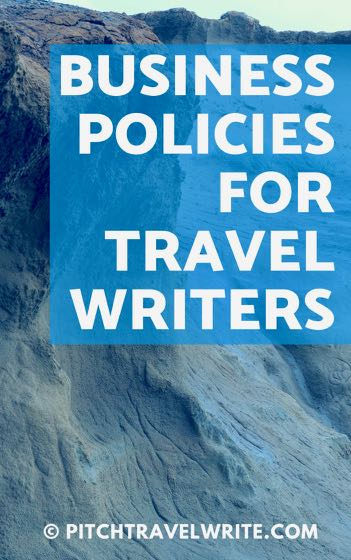 business policies for travel writers