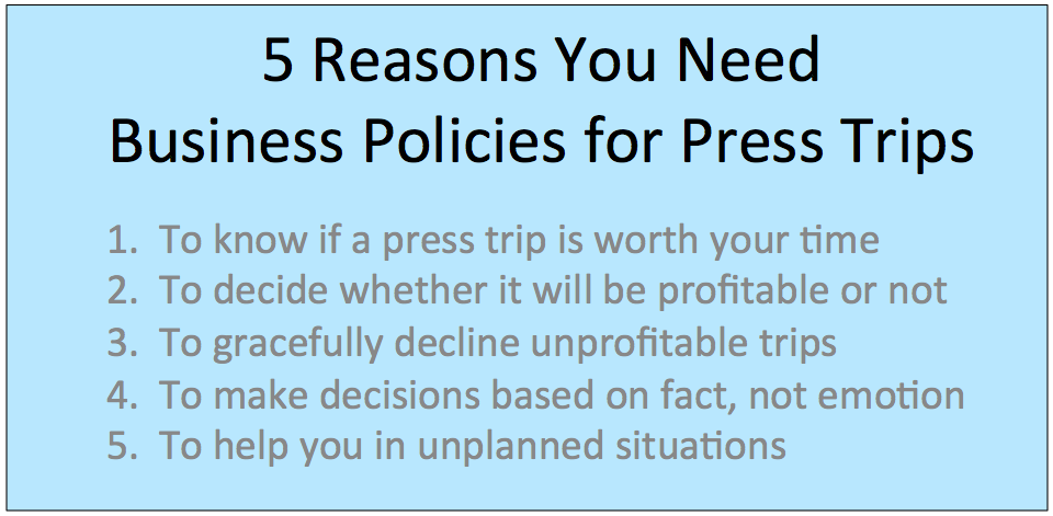What Are Your Business Policies: Travel Writers and Press ...