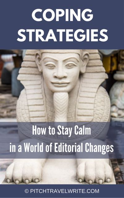 you need coping strategies to deal with editorial changes