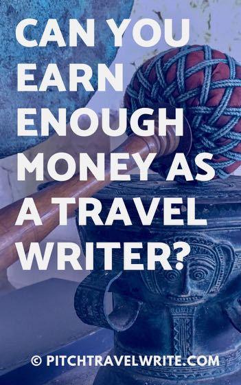 can you earn enough money as a travel writer