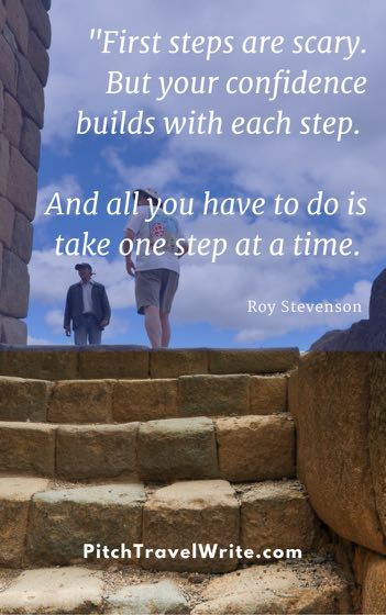 First steps in travel writing quote by Roy Stevenson.