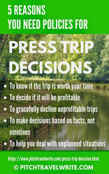 to make press trip decisions you need business policies