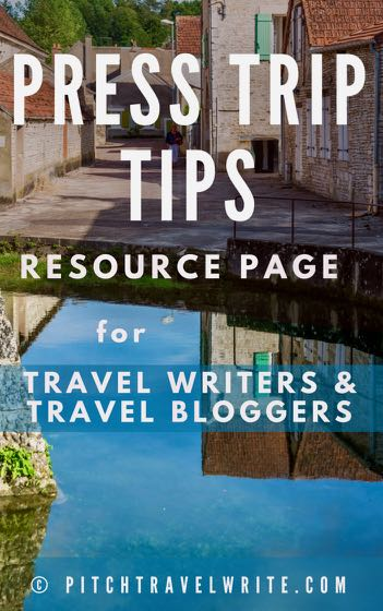 read these articles for press trip tips for travel writers and travel bloggers - all your resources in one place