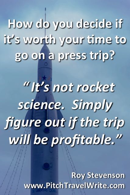 Deciding whether or not to take the press trip is not rocket science.
