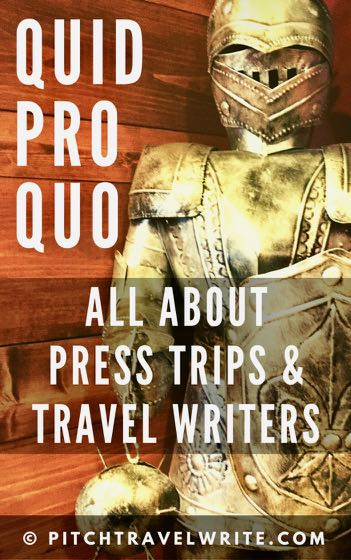 quid pro quo for travel writers