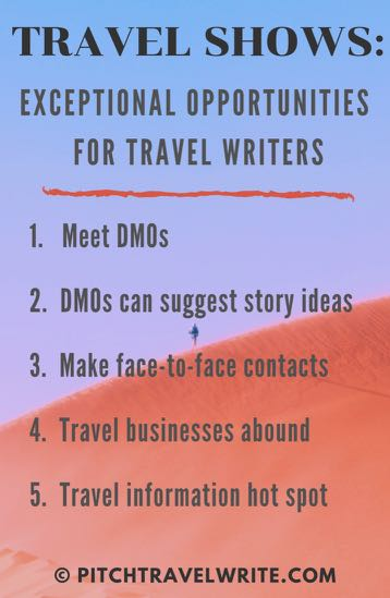 attending travel shows are great opportunities for travel writers