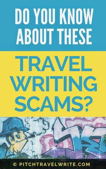 travel writing scams are prevalent on the internet - do you know about these?