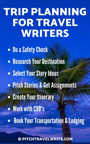 Trip planning is important for travel writers if you want to make the most of every trip.