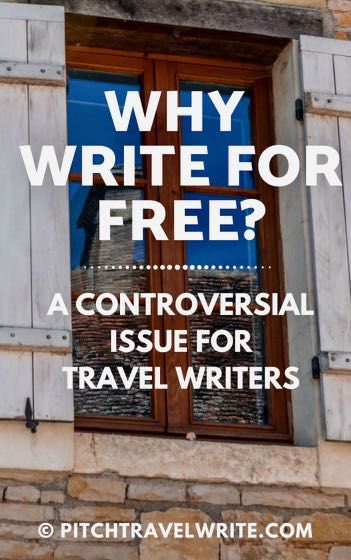 why write for free for travel writers