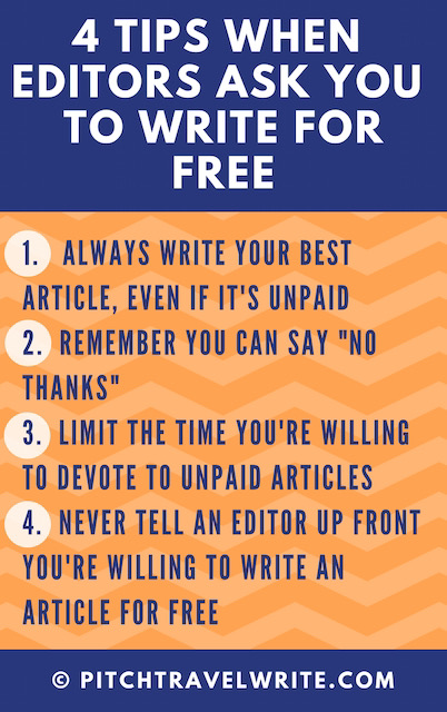 should travel writers write for free?  here are four tips for why it might be worth it