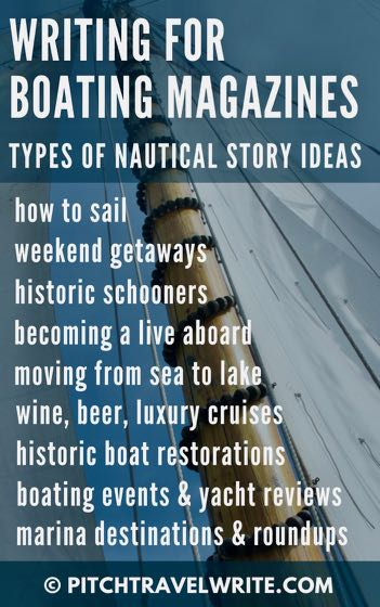 when writing for boating magazines there are a lot of nautical story ideas
