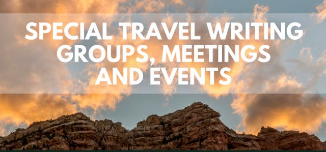 listing of travel writing groups, meeting, events
