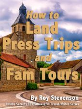 How to Land Press Trips and Fam tours book cover