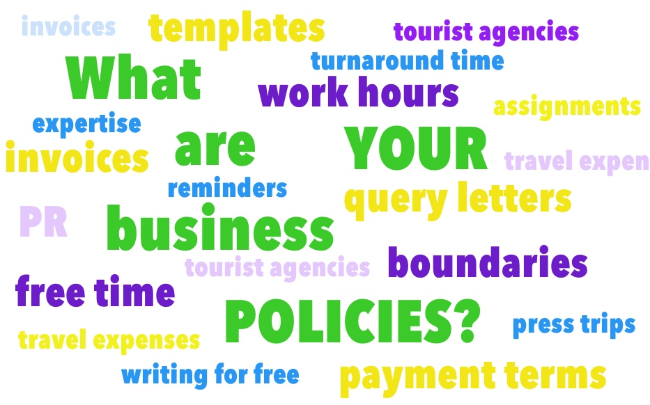 your policies for business involve many things