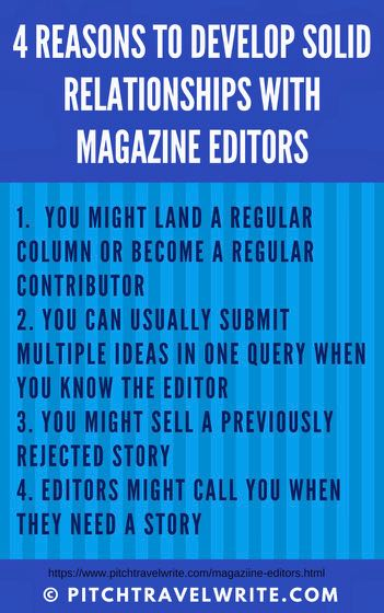 it's important to develop solid relationships with magazine editors if you want to sell your stories