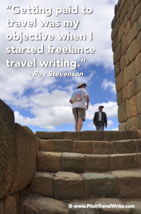 one of my first travel writing goals was to get paid for writing