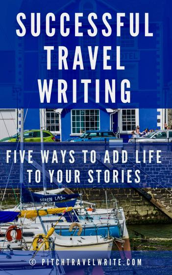 five tips for successful travel writing