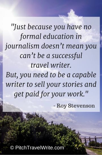 travel writing courses help you if you don't have a degree in journalism